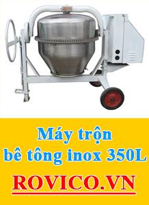 Máy Trộn Bê Tông Inox 350L